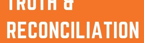 White text Library Resources on Truth & Reconciliation orange background